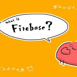 【Google】Firebaseを学ぶ!