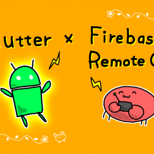 【Flutter】FirebaseのRemote Configを使って画面設定を変更してみた