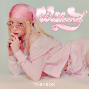Weekend - テヨン 歌詞和訳&カナルビ