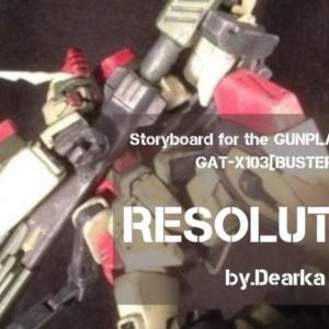 ガンプラジオラマ・ストーリーボード|バスターガンダム【Resolution~決意~】