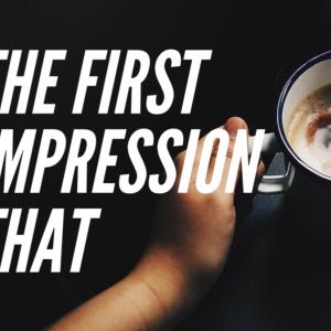 【第一印象は】The first impression that  の表現!