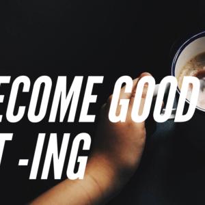 become good at -ing 【~が上手くなる】