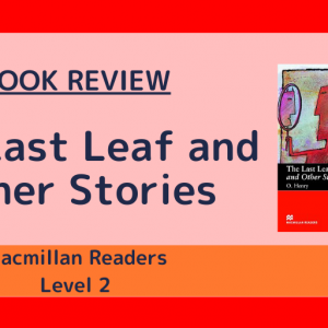 The Last Leaf and Other Stories