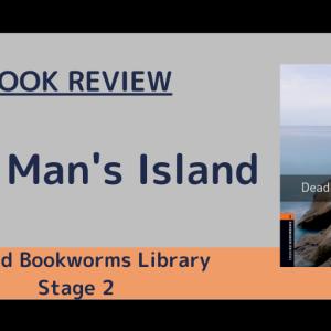 孤島に住む謎の男と少数の住民の秘密とは?『Dead Man's Island』