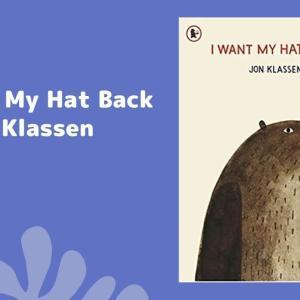 ジョン・クラッセンの英語絵本紹介!!『I Want My Hat Back』 by Jon Klassen【使える英語フレーズ付き】