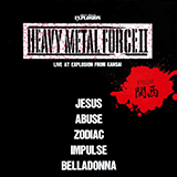 Heavy Metal Force II  from関西