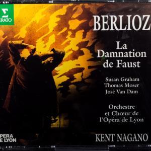 H・Berlioz:La Damnation de Faust Op. 24, H. 111(1846)|Thomas Moser,Susan Graham,José van Dam....Dir:Kent Nagano/.Lyon Opera Chorus and Orchestra