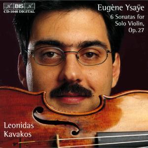 Eugène Ysaÿe: 6 Sonatas For Solo Violin, Op.27(1923-1924)|Vn:Leonidas Kavakos(CD-Release:1999)