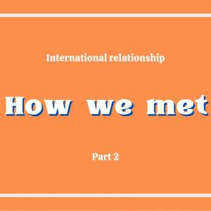 【国際恋愛】カナダ人彼氏との出会いのきっかけ 奇跡の連続⁉︎