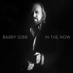 IN THE NOW  BARRY GIBB