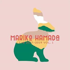 MARIKO HAMADA LIVE 2017・2019 vol.1  浜田真理子