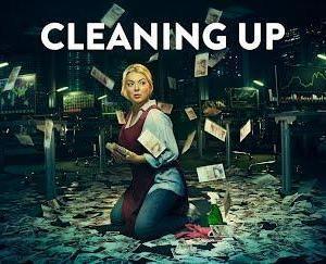 英国ドラマ『Cleaning Up』感想~清掃員のブレイキングバッド~