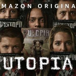 Amazonドラマ『ユートピア~悪のウイルス~』シーズン1感想-Where is Utopia?-