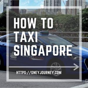 シンガポールのタクシーの乗り方、安くて安全な会社や料金、便利なアプリの紹介