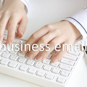 ビジネス英語メール/6つの書き方ルール&例文集:コピペですぐ使える!