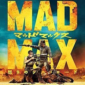 「マッドマックス 怒りのデス・ロード」地上波初 見逃し 無料で