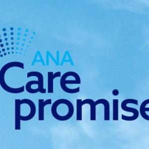 ANA Care promise