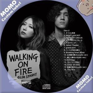 GLIM SPANKY / Walking On Fire