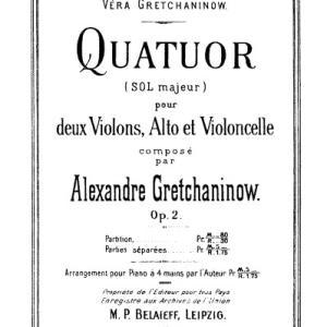 グレチャニノフ:弦楽四重奏 第1番 ト長調 作品2