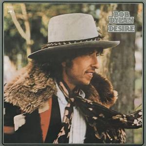ボブ・ディラン『欲望』(Desire)1976年。プロテストソング「ハリケーン」。宝石のように美しい曲「サラ」。ぜひ聴いてください。