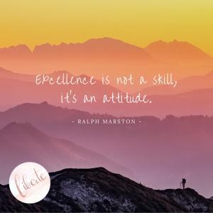 【今日の一言】EXCELLENCE IS NOT A SKILL