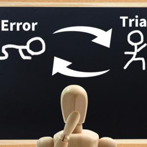 模索の繰り返し Trial and error