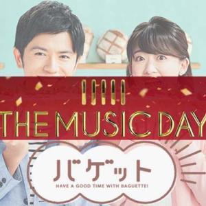 【THE MUSIC DAY】[動画] バゲットでの舞台裏、メドレー