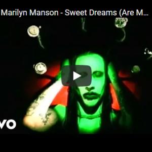 【今日の一曲:第127回】Marilyn Manson / Sweet Dreams