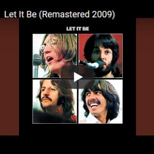 【今日の一曲:第234回】The Beatles / Let It Be