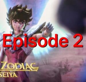 【Netflixシリーズ 】 聖闘士星矢: Knights of the Zodiac で英語会話 第2話