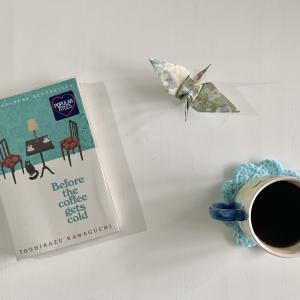 """Before the coffee gets cold"" by Toshikazu Kawaguchi"