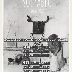 【NEW!!】4/5&4/11 SOLPABLO VOICE YOGA group class
