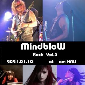 MindbloW Rock  Vol.5 / 参加報告書