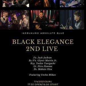 Black Elegance 配信ライブ@Absolute Blue池袋 2ND に参加します。