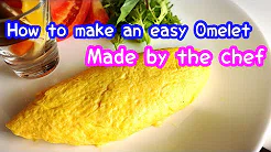 How to make an Omelet : easy