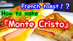 How to make Monte Cristo : French toast!?