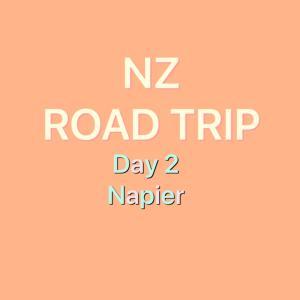 【NZ ロードトリップ】Day2-街並みが可愛い!Napier