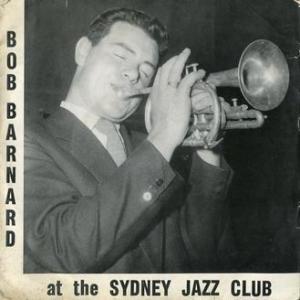 ★BOB BARNARD at the SYDNEY JAZZ CLUB (SJC - Australia)★