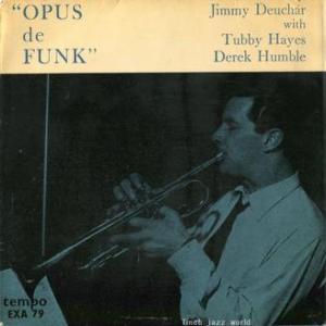 ★JIMMY DEUCHAR / OPUS de FUNK(Tempo-England)