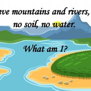 I have mountains and rivers, but no soil, no water.  What am I?