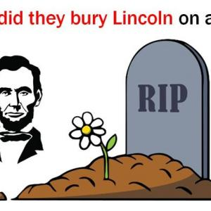 Why did they bury Lincoln on a hill?