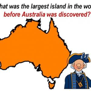 What was the largest island in the world before Australia was discovered?