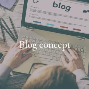 ブログコンセプトの決め方は?4つの手順で稼げるブログを作る方法