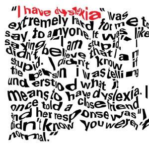 私はディスレクシア。失読症の世界。