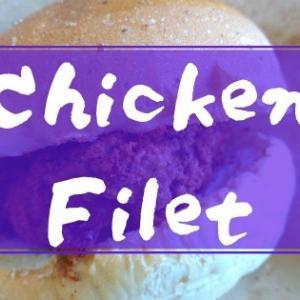 Chicken Filet (チキン フィレ) ヘルシー志向のチキンバーガー!
