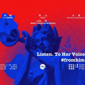 1/30 Listen. To Her Voice #fromhim
