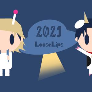 2021年☀明けましておめでとうございます『Loose Lips(SIDE:foggy)』