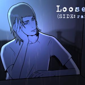 セドリックと雨の匂い『Loose Lips(SIDE:rainy day)』