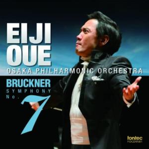 ブルックナー/交響曲第7番(ハース版) 大植英次指揮 大阪フィル
