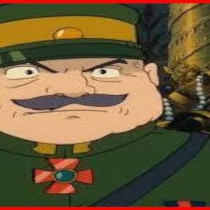 名作アニメ「天空の城ラピュタ」無能な指揮官!?勇猛果敢なモウロ将軍の魅力とは?